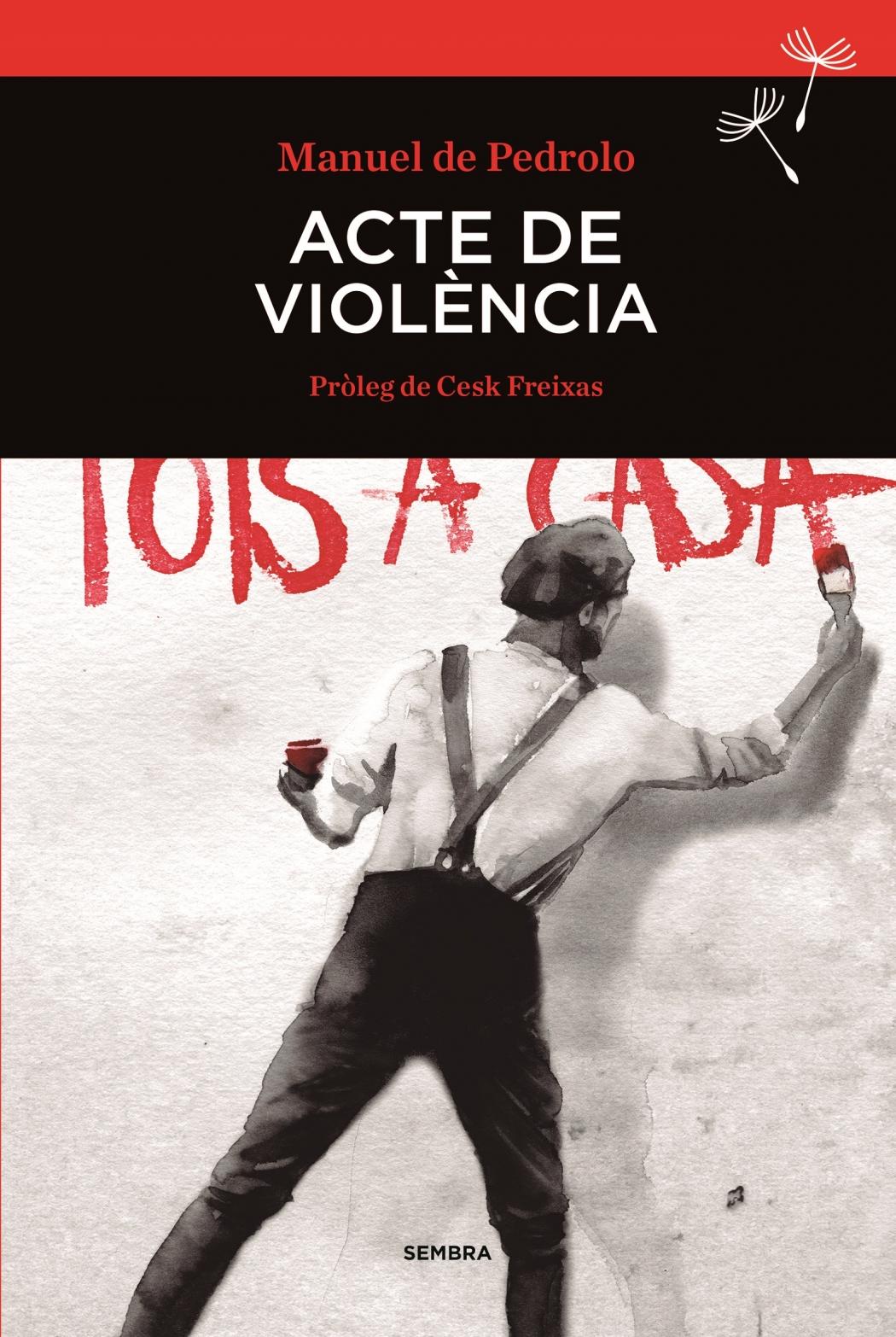 Una obra mestra del Manuel de Pedrolo més combatiu