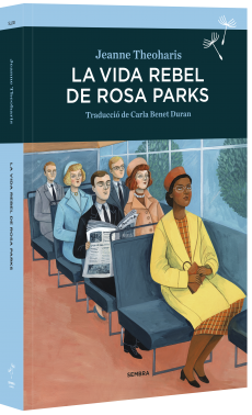 https://sembrallibres.com/llibres/la-vida-rebel-de-rosa-parks/