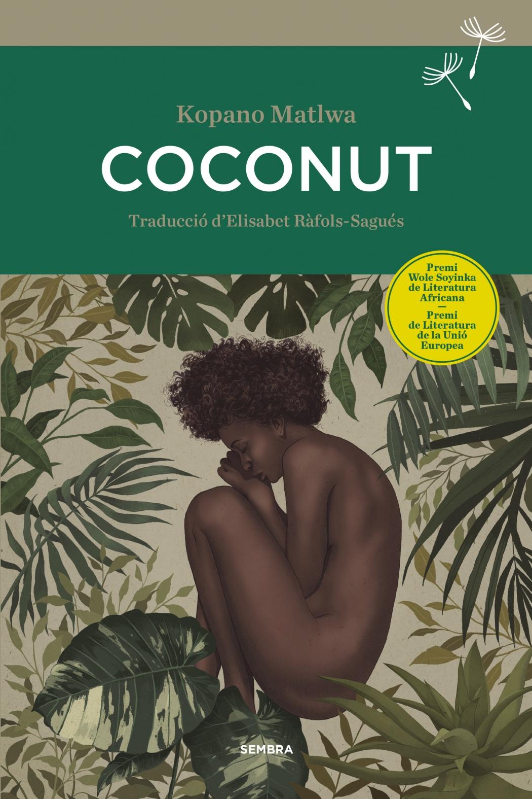 """Publiquem """"Coconut"""", la primera i aclamada novel·la de Kopano Matlwa"""