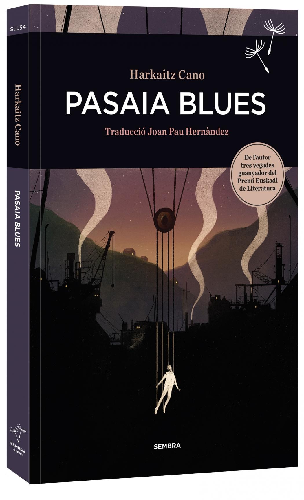 Arriba a les llibreries Pasaia Blues, la primera novel·la traduïda al català d'Harkaitz Cano